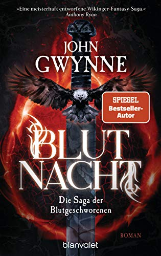 Blutnacht: Die Saga der Blutgeschworenen - Die große Wikinger-Fantasy-Saga - Roman