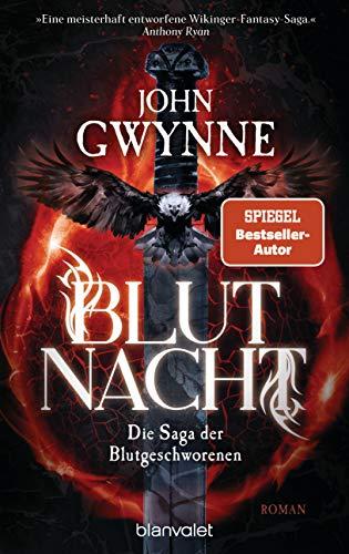 Blutnacht: Die Saga der Blutgeschworenen - Die große Wikinger-Fantasy-Saga - Roman (German Edition)