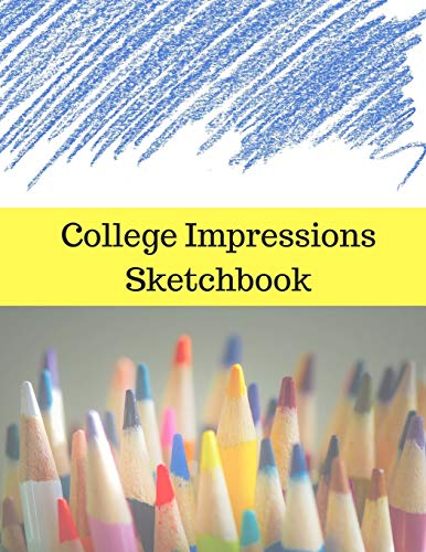 College Impressions Sketchbook: A Visual Outlet to Express Your Creative Voice, 8.5x11, 100 pages (50 Sheets)