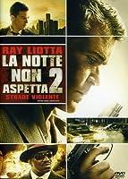 La Notte Non Aspetta 2 - Strade Violente [Italian Edition]