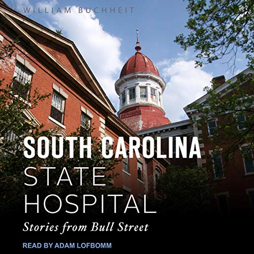 The South Carolina State Hospital  By  cover art