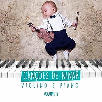 Canções de Ninar: Músicas para Bebê Dormir, Vol. 2 (Violino e Piano Instrumental)