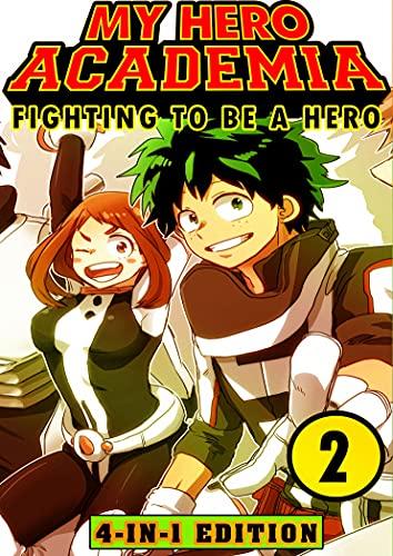 Fighting My Hero Academia 2: Book 2 Collection - Fantasy Adventures Shonen Manga Action My Hero Academia Graphic Novel (English Edition)