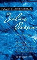Julius Caesar (New Folger Library Shakespeare)