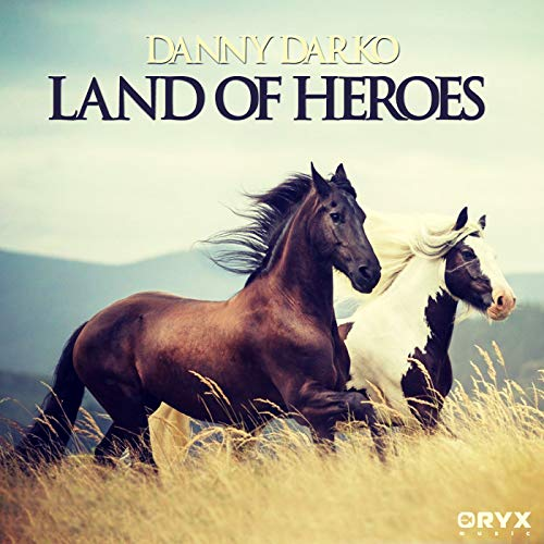 Land of Heroes (We Will Go Home) (Original Mix)