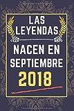 Las leyendas nacen en septiembre 2018: Idea de regalo de cumpleaños    Regalo de cumpleaños divertido para cualquier miembro de la familia, amigos, ... niños, niñas    110 páginas (6 x 9) pulgadas