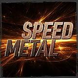 Speed Metal [Explicit]