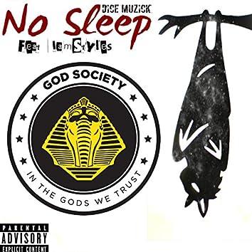 No Sleep (feat. IamStyles)