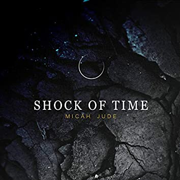 Shock of Time