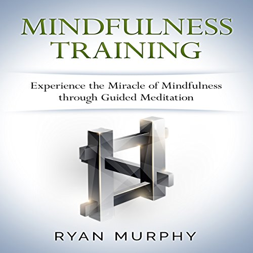 Mindfulness Training audiobook cover art