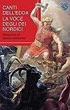 Canti dell'Edda. La voce degli eroi nordici. Ediz. critica