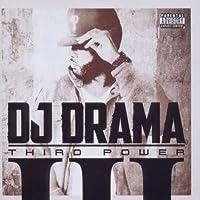 Third Power by DJ Drama (2011-10-11)