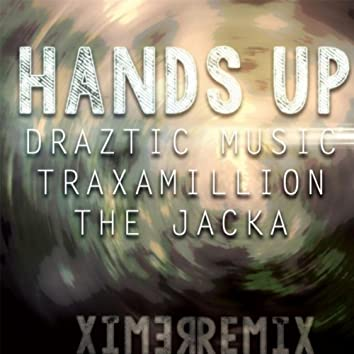 Hands Up (Remix) [feat. The Jacka & Traxamillion]
