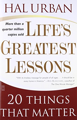 Compare Textbook Prices for Life's Greatest Lessons: 20 Things That Matter 4th ed. Edition ISBN 8601419533268 by Urban, Hal