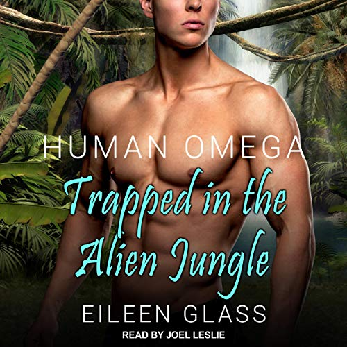 Human Omega: Trapped in the Alien Jungle  audiobook cover art