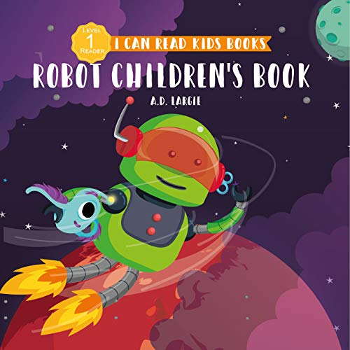 Robot Children's Book : I Can Read Books For Kids Level 1 (I Can Read Kids Books 18) (English Edition)