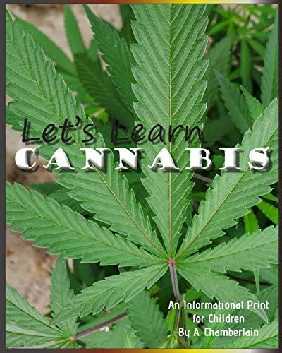 Let's Learn Cannabis