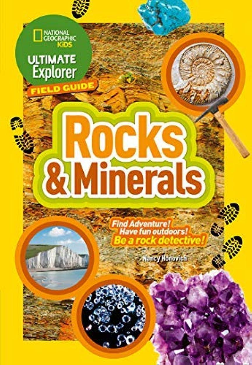 ビジュアル病バルクRocks and Minerals: Find Adventure! Have fun outdoors! Be a rock detective! (Ultimate Explorer Field Guides) (English Edition)