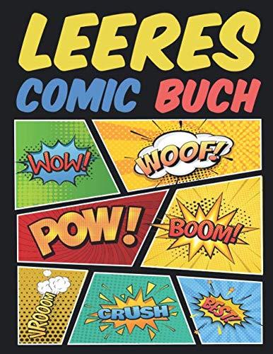 leeres Comic buch: Über 100 Seiten leere Comics für Erwachsene, Jugendliche und Kinder
