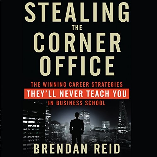Stealing the Corner Office audiobook cover art