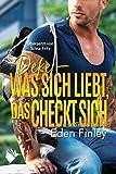 Deke - Was sich liebt, das checkt sich (Fake Boyfriends 3)
