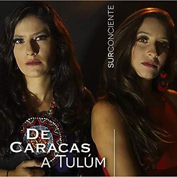 De Caracas a Tulum