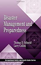 Disaster Management and Preparedness (Occupational Safety & Health Guide Series)