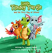 Little Timmy Turtle and his First Day of School (A Tell Your Story series Book 1)