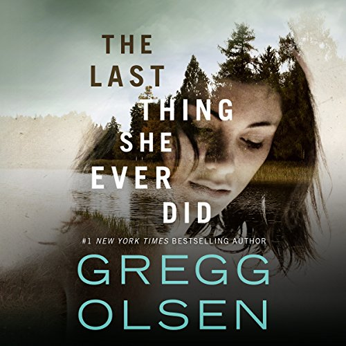 The Last Thing She Ever Did                   By:                                                                                                                                 Gregg Olsen                               Narrated by:                                                                                                                                 Karen Peakes                      Length: 9 hrs and 49 mins     12 ratings     Overall 4.3