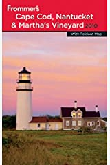 Frommer's Cape Cod, Nantucket and Martha's Vineyard 2010 (Frommer's Complete Guides) Paperback