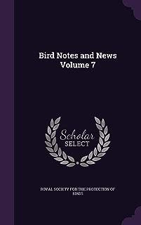 Bird Notes and News Volume 7