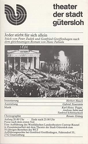 Programmheft Peter Zadek und Gottfried Greiffenhagen JEDER STIRBT FÜR SICH ALLEIN Premiere 16 Dezember 1983