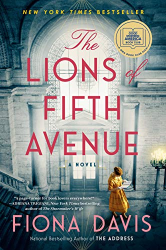 Compare Textbook Prices for The Lions of Fifth Avenue: A Novel  ISBN 9781524744632 by Davis, Fiona