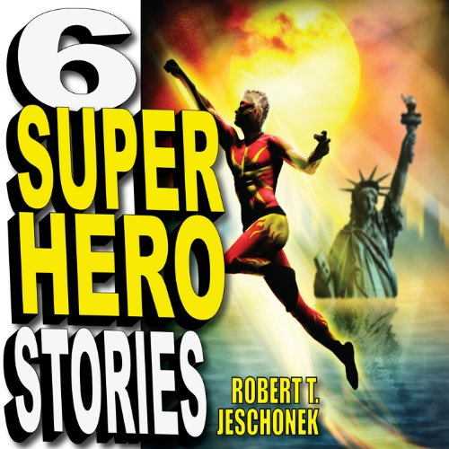Six Superhero Stories audiobook cover art