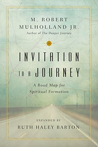 Invitation to a Journey: A Road Map for Spiritual Formation (Transforming Resources)
