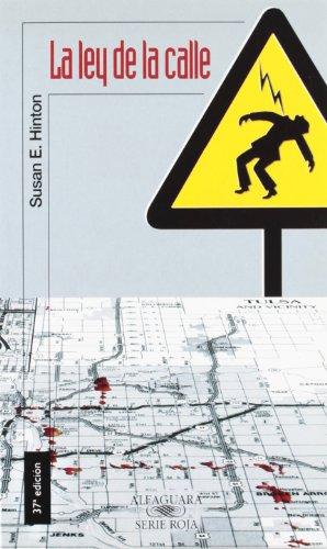 La ley de la calle (Alfaguara 14 Años (zaharra)