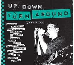 Up, Down, Turn Around Circa 80