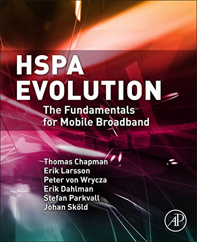 HSPA Evolution: The Fundamentals for Mobile Broadband (English Edition)