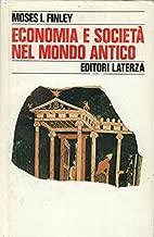 Economia e Societa nel Mondo Antico (Italian Edition)