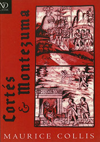 Cortés and Montezuma (New Directions Classics) (English Edition)