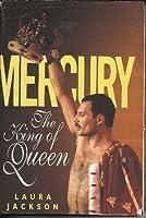 """Mercury: The King of """"Queen"""""""