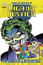 Liga da Justiça. Lendas do Universo Dc - Volume 03