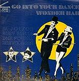 GO INTO YOUR DANCE / WONDER BAR (ORIGINAL SOUNDTRACK LP, LTD ISSUE)