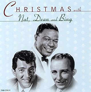 christmas with bing crosby nat king cole dean martin