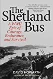 The Shetland Bus: A WWII Epic Of Courage, Endurance, and Survival