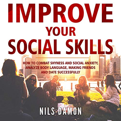 Improve Your Social Skills  By  cover art