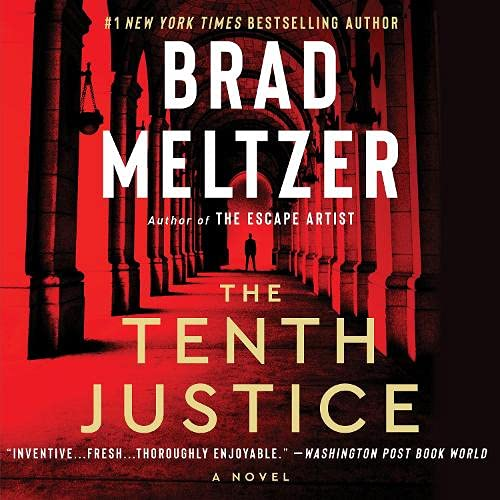 The Tenth Justice Audiobook By Brad Meltzer cover art