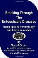 Breaking Through the Untouchable Diseases