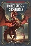 Dungeons & Dragons. Monstruos & Criaturas: Guía del joven a