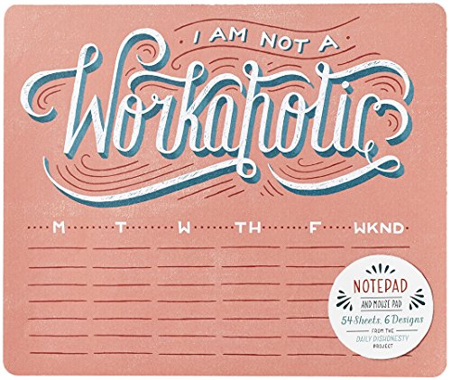 I Am Not a Workaholic Notepad and Mouse Pad: 54 Sheets, 6 Designs